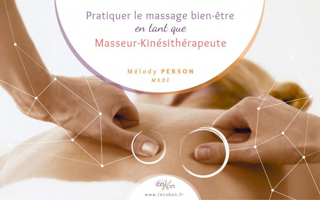 Pratiquer le massage Bien-être en tant que Masseur-Kinésithérapeute