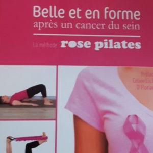 Rose Pilates « Belle et en forme après un cancer du sein »