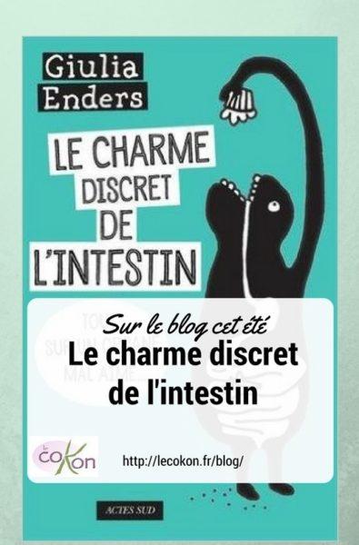 L'intestin ce monde merveilleux « Le charme discret de l'intestin »
