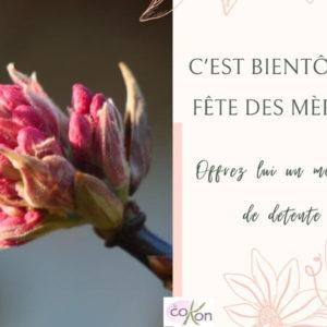 Fête des mères le 7 mai Venez pour un massage, repartez avec votre huile !